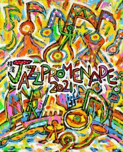 横濱 JAZZ PROMENADE 2021 YouTube無観客ライブの画像